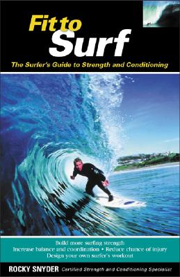 Fit to Surf By Snyder, Rocky
