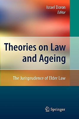Theories on Law and Ageing By Doron, Israel (EDT)